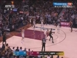 [爱看NBA]总决赛6月9日:勇士VS骑士 第二节