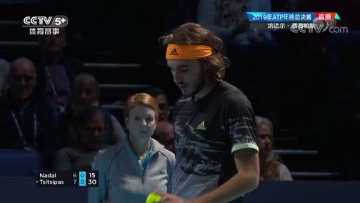 [网球]ATP年终总决赛小组赛:纳达尔VS西西帕斯