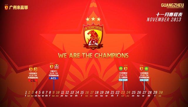 """恒大官网发布的11月赛程表   北京时间11月2日消息,广州恒大官网发布11月赛程海报,主题为""""We are the champios""""(我们是冠军)。在11月恒大有四场重要比赛进行,分别是11月3日中超收官战对垒武汉卓尔,赛后将有中超冠军颁奖仪式。11月23日和27日的足协杯半决赛,对手是北京国安。当然重中之重的则是11月9日进行的亚冠决赛次回合,在主场天河迎战首尔FC。   如果11月份后三大战役顺利的话,恒大有望史无前例的加冕三冠王,这在亚洲范围内也是前无古人的纪录。"""